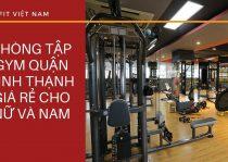 Phòng tập gym quận Bình Thạnh
